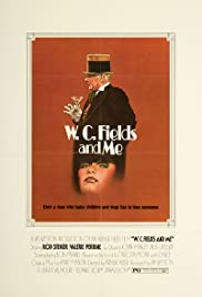W.C. Fields and Me (1976) Poster - Movie Forum, Cast, Reviews