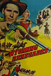 Wyoming Renegades Poster