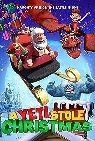 A Yeti Stole Christmas (2018)