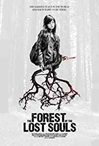 Primary photo for The Forest of the Lost Souls