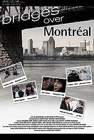 Bridges Over Montreal (2013)