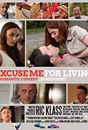 Excuse Me for Living (2012) 720p