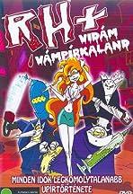 RH+, the Vampire of Seville (2007)
