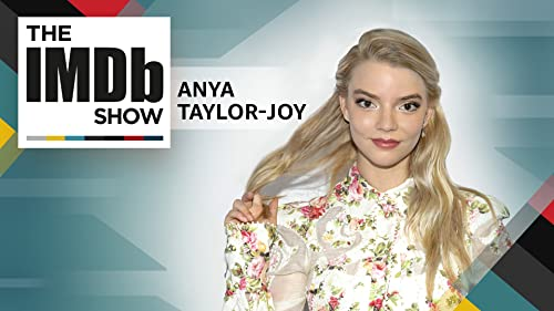 Anya Taylor-Joy on 'The Miniaturist' and Fighting Friends on Film
