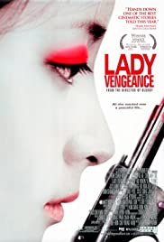 Lady Vengeance (2005) Poster - Movie Forum, Cast, Reviews