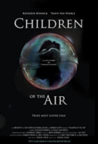 Primary photo for Children of the Air