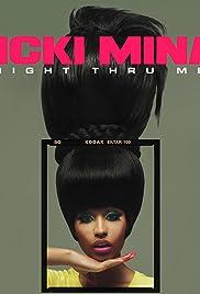 Nicki Minaj: Right Thru Me Poster