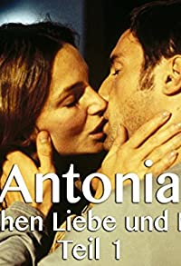 Primary photo for Antonia - Zwischen Liebe und Macht