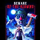 Beware of the Klowns (2015)