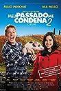 Meu Passado Me Condena 2: O Filme (2015) Poster