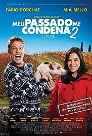 Meu Passado Me Condena 2: O Filme Poster