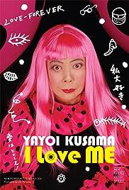 Yayoi Kusama: I Love Me Poster