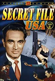 Secret File, U.S.A. Poster - TV Show Forum, Cast, Reviews