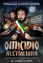 Omicidio all'Italiana (2017)