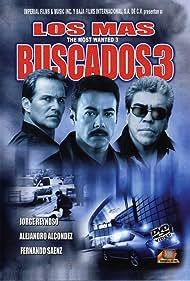 Jorge Reynoso, Fernando Sáenz, and Alejandro Alcondez in Los más buscados 3 (2005)
