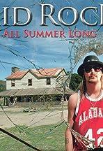 Kid Rock: All Summer Long
