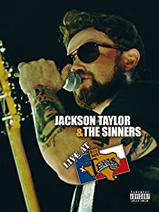 Watch full movie for free Jackson Taylor \u0026 the Sinners: Live at Billy Bob's Texas [avi]