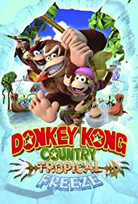 Primary photo for Donkey Kong Country: Tropical Freeze