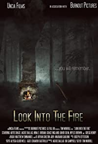 Primary photo for Look Into the Fire