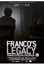 Franco's Legacy -- Spain's Stolen Children