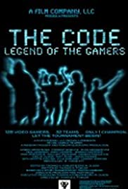The Code: Legend of the Gamers Poster