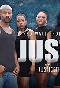 Primary photo for Justice, the Series