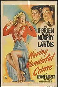 Pat O'Brien, Carole Landis, and George Murphy in Having Wonderful Crime (1945)