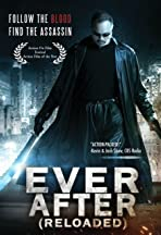 Ever After (Reloaded)