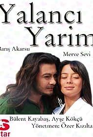 Yalanci yarim (2006)