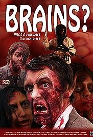Brains? Poster