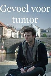 Gevoel voor Tumor Poster