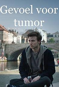 Primary photo for Gevoel voor Tumor