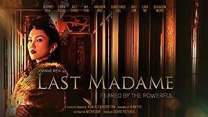 Where to stream Last Madame