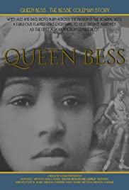 Queen Bess: The Bessie Coleman Story Poster