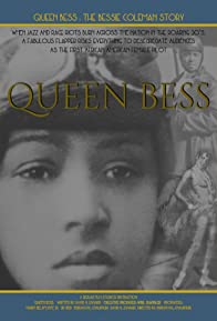 Primary photo for Queen Bess: The Bessie Coleman Story