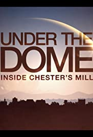 Under the Dome: Inside Chester's Mill Poster