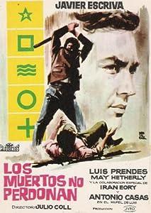 Dvdrip downloads movies Los muertos no perdonan Spain [BluRay]