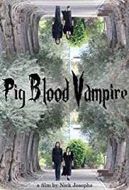 Pig Blood Vampire Poster