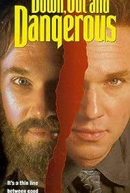 Down, Out & Dangerous (1995)