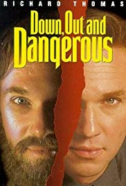 Down, Out & Dangerous Poster