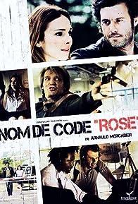 Primary photo for Nom de code: Rose