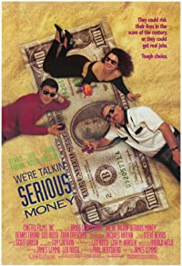 Primary photo for We're Talkin' Serious Money