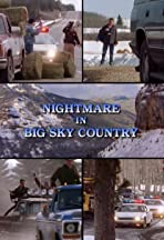 Nightmare in Big Sky Country
