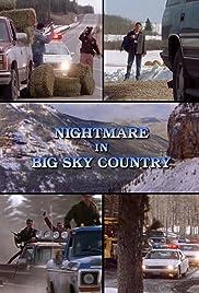Nightmare in Big Sky Country (1998) filme kostenlos