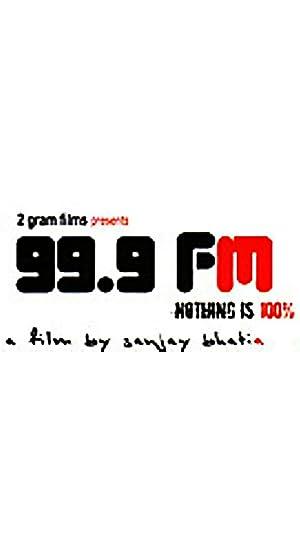 99.9 FM movie, song and  lyrics