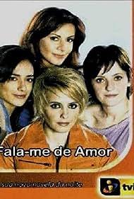 Fala-me de Amor (2006)