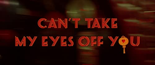 Can't Take My Eyes Off You (Trailer 2)