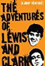The Adventures of Lewis & Clark