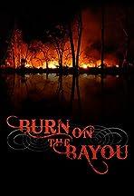 Burn on the Bayou