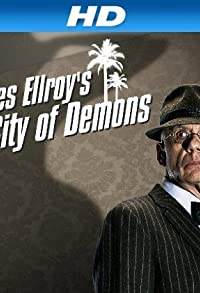 Primary photo for James Ellroy's L.A.: City of Demons